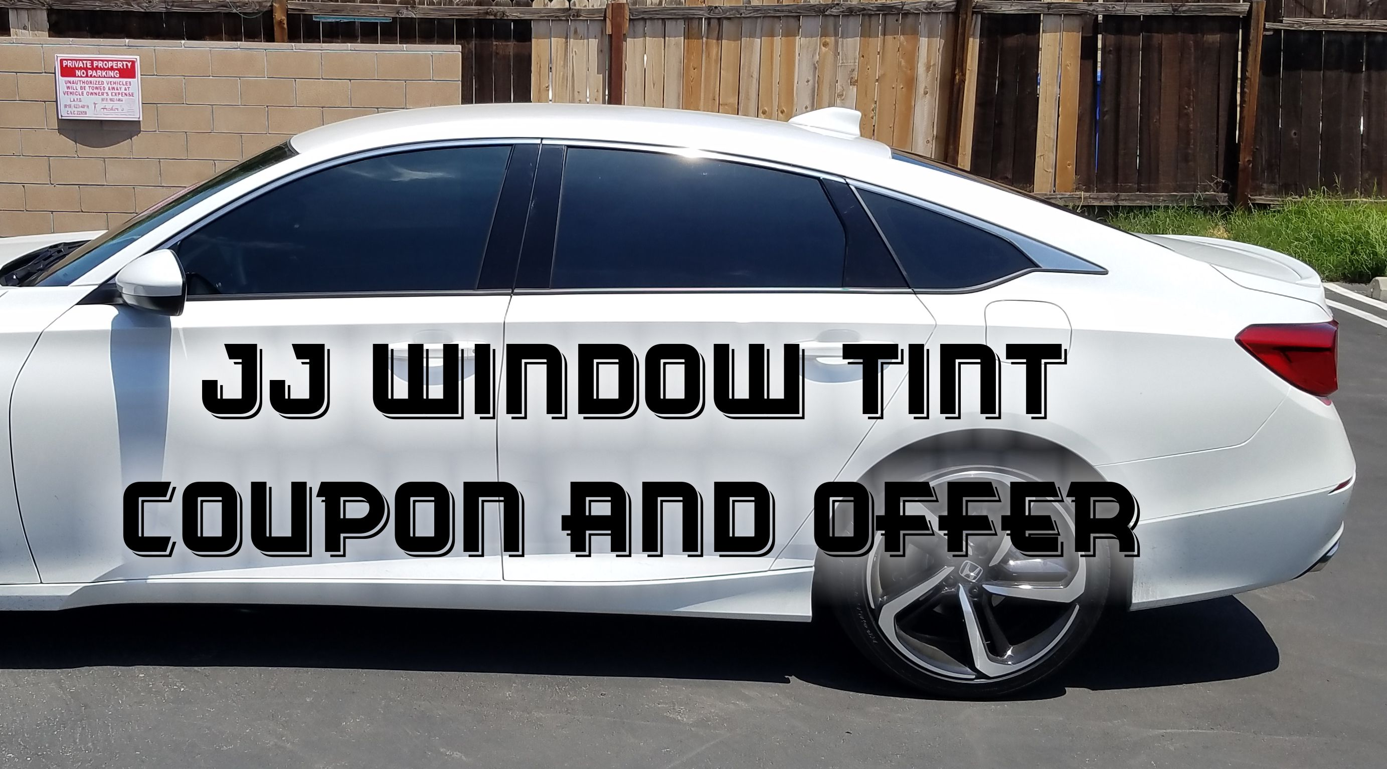 Car Window Tinting Coupens. JJ Window Tint.