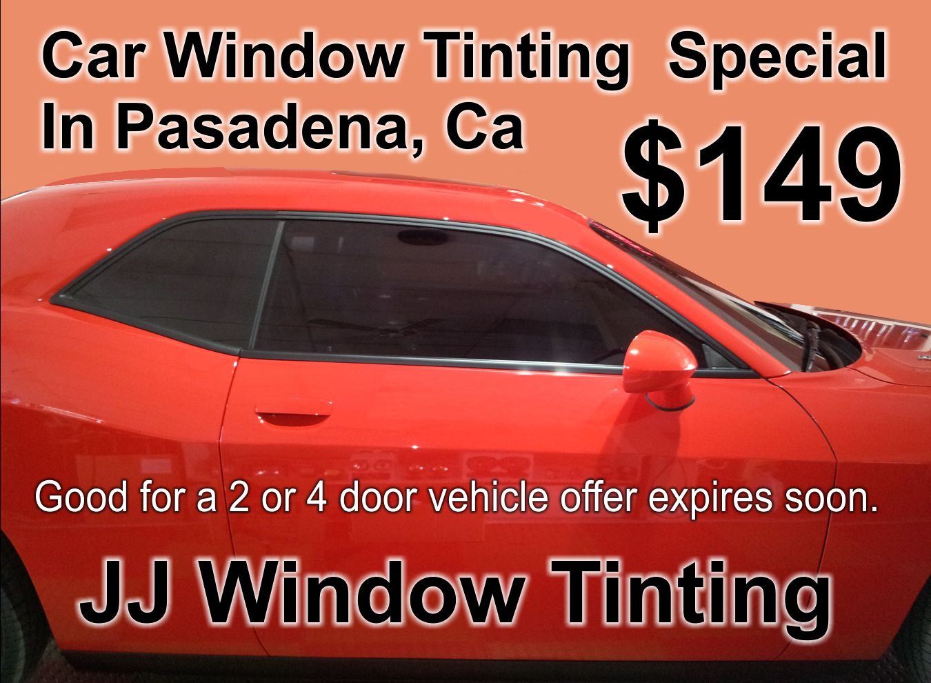 Pasadena Ca Window Tinting. JJ Window Tinting.