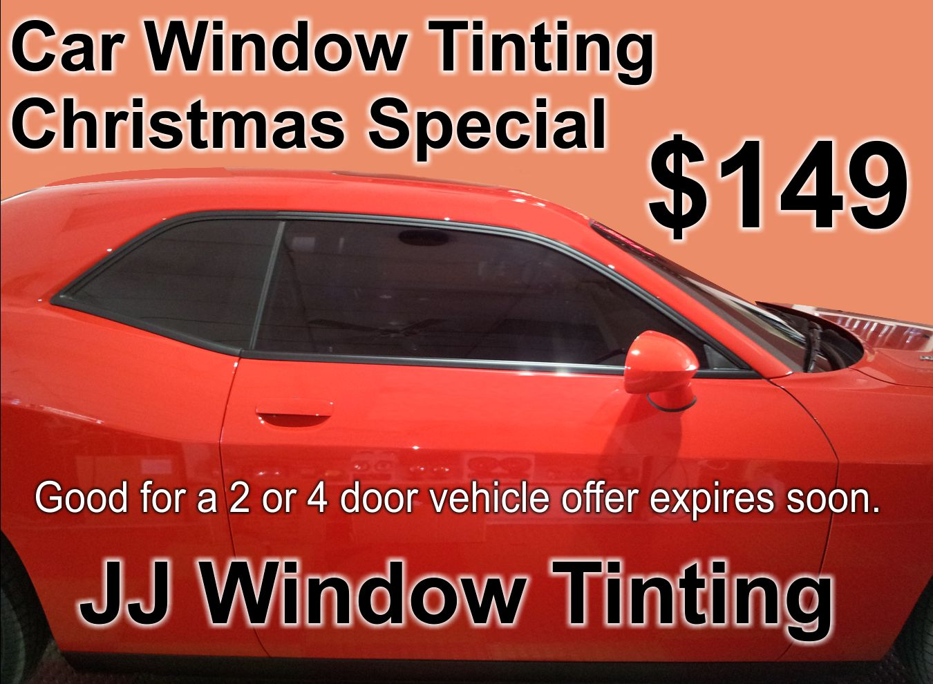 Car Window Tinting Christmas Special. JJ Window Tinting.
